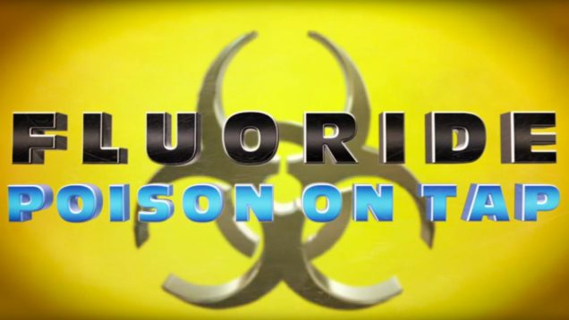 BANNED DOCUMENTARY- Fluoride: Poison On Tap